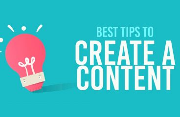 Best Tips to Create a Content
