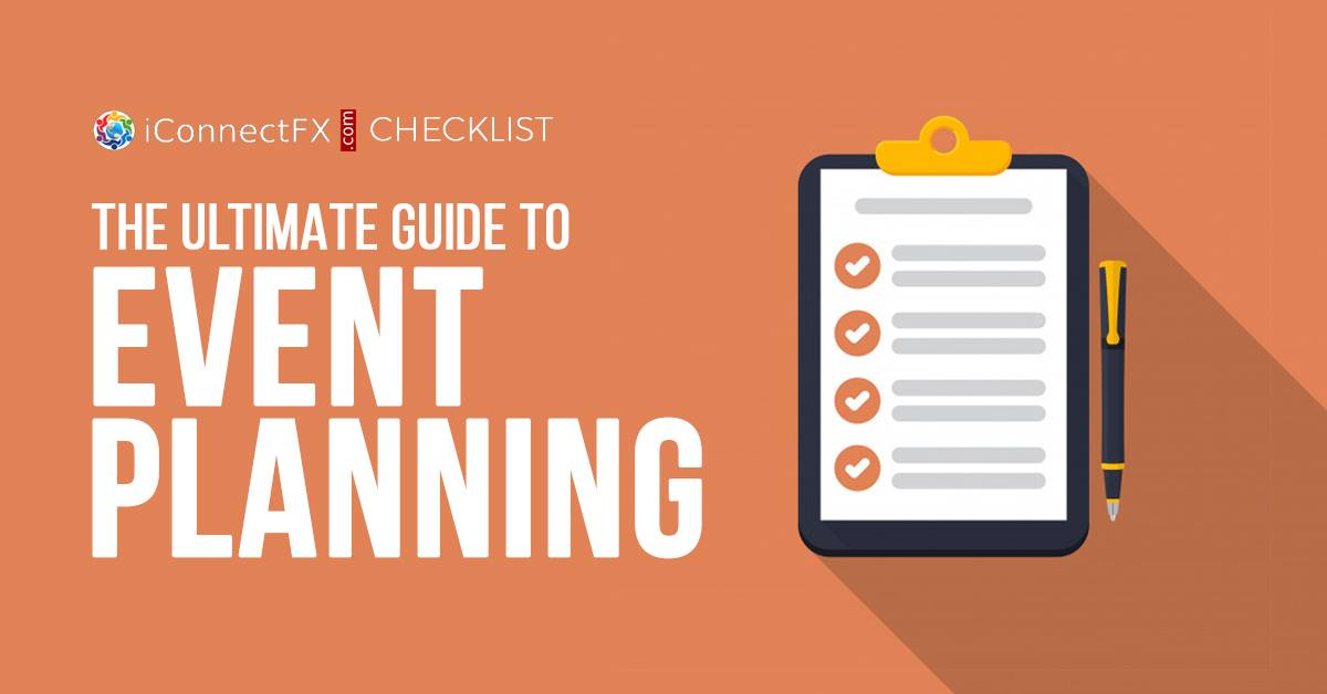 iConnectFX Checklist: The Ultimate Guide to Event Planning