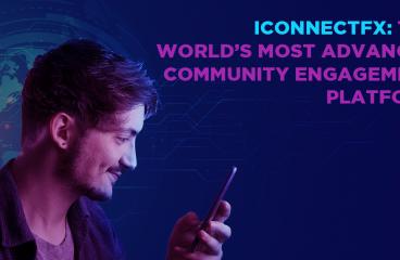 iConnectFX: The World's Most Advanced Community Engagement Platform