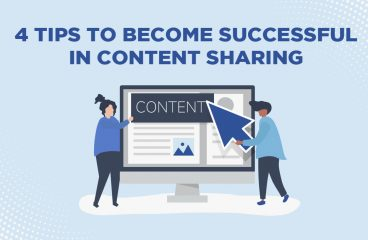 4 Tips to Become Successful in Content Sharing