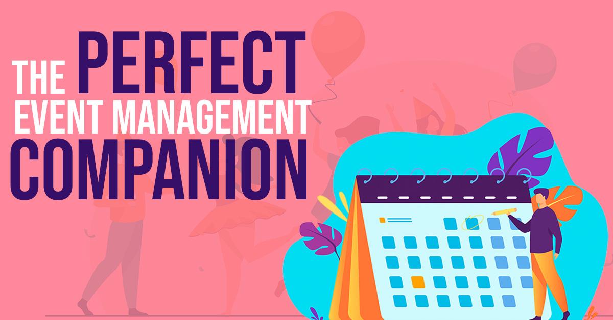 The Perfect Event Management Companion