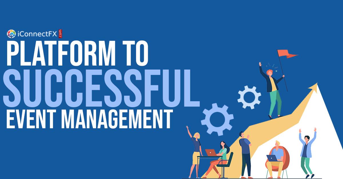 iConnectFX: Platform to Successful Event Management