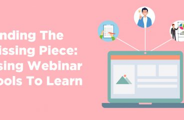 Finding The Missing Piece: Using Webinar Tools