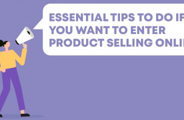 Product Selling Online: Essential Tips To Do It