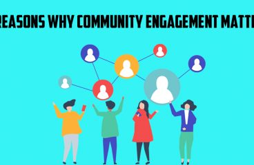Community Engagement: Five Reasons Why It Matters