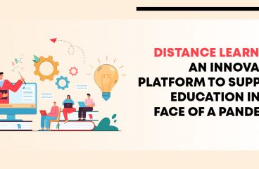 Distance Learning: An Innovative Platform for Education