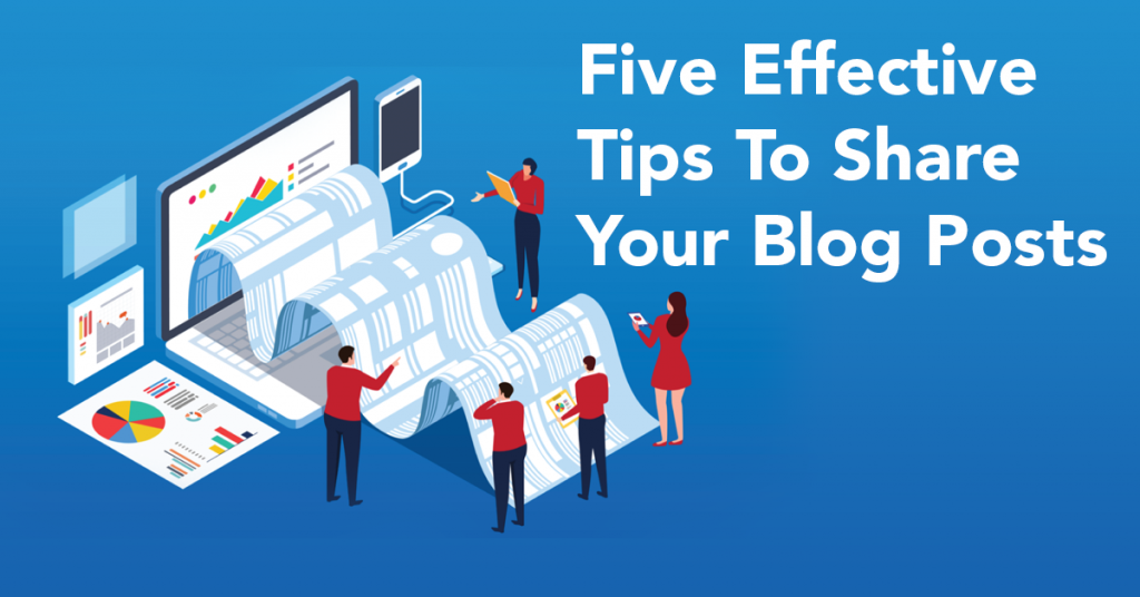 five effective tips to share your blog posts
