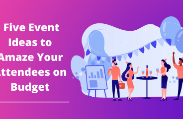 Event Management Ideas: For Attendees on a Budget